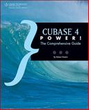 Cubase 4 Power! : The Comprehensive Guide, Guerin, Robert, 1598630024