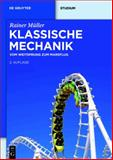 Klassische Mechanik : Vom Weitsprung zum Marsflug, M&uuml and ller, Rainer, 3110250020