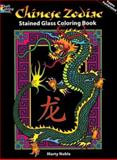 Chinese Zodiac Stained Glass Coloring Book, Marty Noble, 0486470024