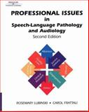 Professional Issues in Speech-Language Pathology and Audiology, Lubinski, Rosemary, 0769300022