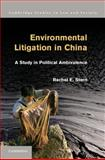 Environmental Litigation in China : A Study in Political Ambivalence, Stern, Rachel E., 1107020026