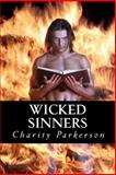 Wicked Sinners, Charity Parkerson, 1466400021