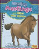 Drawing Mustangs and Other Wild Horses, Rae Young, 1476540020
