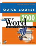 Quick Course in Microsoft Word 2000 9781582780023