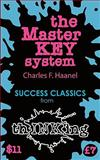 The Master Key System (thINKing Classics), Charles F. Haanel, 1907590021