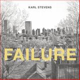 Failure, Karl Stevens, 1934460028