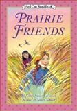 Prairie Friends, Nancy Smiler Levinson, 0060280026