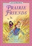 Prairie Friends, Nancy Smiler Levinson, 0060280026