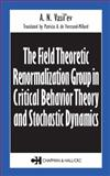 The Field Theoretic Renormalization Group in Critical Behavior Theory and Stochastic Dynamics, Vasil'ev, A. N., 0415310024