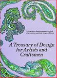 A Treasury of Design for Artists and Craftsmen, Gregory Mirow, 0486220028