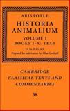 Aristotle Vol. 1, bks. I-X : Historia Animalium, Aristotle, 0521480027