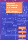 Reaction Mechanisms at a Glance : A Stepwise Approach to Problem-Solving in Organic Chemistry, Moloney, Mark G., 0632050020