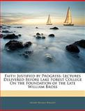 Faith Justified by Progress, Henry Wilkes Wright, 1141430029