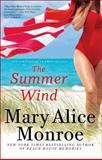 The Summer Wind, Mary Alice Monroe, 1476770026