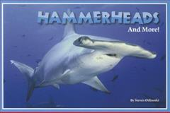 Hammerheads and More!, Steven Otfinoski, 1622670027