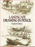 Landscape Drawing in Pencil, Frank M. Rines, 0486450023