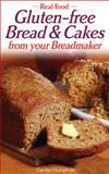 Gluten-Free Bread and Cakes, Carolyn Humphries, 0572030029