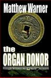 The Organ Donor, Matthew Warner, 1554040027