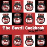 The Bovril Cookbook, Paul Hartley, 1906650020