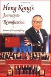 Hong Kong's Journey to Reunification, Chung, Sze-yuen, 9629960028