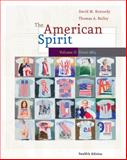 The American Spirit since 1865 Vol. 2, Kennedy, David M. and Bailey, Thomas, 0495800023