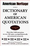 The American Heritage Dictionary of American Quotations, , 0670100021