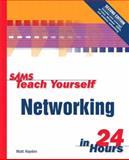 Teach Yourself Networking in 24 Hours, Hayden, Matt, 0672320029