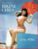 Bunny Yeager's Bikini Girls of The 1950s, Bunny Yeager, 0764320025