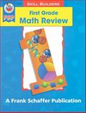 First Grade Math Review, Schaffer, Frank Publications, Inc. Staff and Robyn Silbey, 0764700022