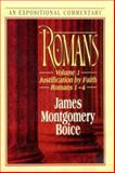 Romans - An Expositional Commentary Vol. 1 : Justification by Faith (Romans 1-4), Boice, James Montgomery, 0801010020
