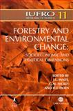 Forestry and Environmental Change : Socioeconomic and Political Dimensions, Hickey, G. M. and Innes, John L., 0851990029