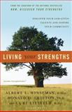 Living Your Strengths, Albert L. Winseman and Donald O. Clifton, 1595620028