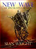 New Wave of Speculative Fiction : A Collection of New Short Stories, , 1905100027
