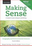 Making Sense in Geography and Environmental Sciences : Research and Writing, Northey, Margot and Knight, David B., 0195440021