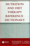 Nutrition and Diet Therapy Reference Dictionary, Lagua, Rosalinda T. and Claudio, Virginia S., 0813810027