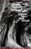 Listen to the Wind, James Reaney, 0889220026