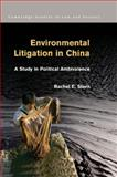 Environmental Litigation in China : A Study in Political Ambivalence, Stern, Rachel E., 1107460026