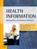 Health Information : Management of a Strategic Resource, Abdelhak, Mervat and Grostick, Sara, 1416030026