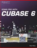 Going Pro with Cubase 6, Pacey, Steve (Steve Pacey), 1435460022