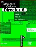 The Interactive Guide to Director, Garrod, Candace and Keller, Kirk, 1580760023
