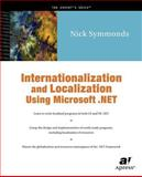 Internationalization and Localization Using Microsoft . NET, Symmonds, Nick, 1590590023