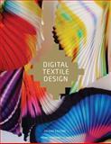 Digital Textile Design, Second Edition 2nd Edition