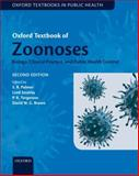 Zoonoses : Biology, Clinical Practice, and Public Health Control, Palmer, Stephen, 0198570023