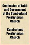 Confession of Faith and Government of the Cumberland Presbyterian Church, Cumberland Presbyterian Church, 1153370026