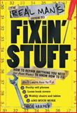 The Real Man's Guide to Fixin' Stuff, Nick Harper, 1402230028