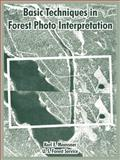 Basic Techniques in Forest Photo Interpretation, Moessner, Karl E. and U.S. Forest Service, 1410220028