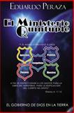 El Ministerio Quíntuple, Eduardo Peraza, 1477580026