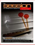 The Session for Vibraphone and Xylophone with MP3s, Glenn Clarke, 1483970027