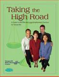 Taking the High Road : A Guide to Effective and Legal Employment Practices for Nonprofits, Hauge, Jennifer Chandler and Herman, Melanie L., 1893210022