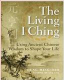 The Living I Ching, Ming-Dao Deng, 0060850027